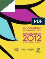 Cuaderno de Resúmenes del ARGENCOLOR 2012 ISBN 978-987-24707-3-9