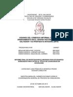 Visiones Del Comercio Informal Sobre El Ordenamiento en El Centro Histórico de San Salvador y Su Propuesta Integral %282013%29