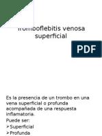 Tromboflebitis Venosa Superficial