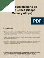 Ligas Com Memória de Forma – SMA
