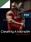 Robert Oberst Creating a Monster