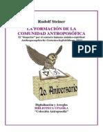 Steiner Rudolf - La Formacion de La Comunidad Antroposofica