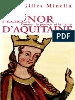 Alienor d'Aquitaine _ L'Amour, Le Pouvoi - Minella, Alain-Gilles