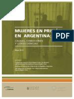 MUJERES EN PRISIÓN EN ARGENTINA - CAUSAS, CONDICIONES Y CONSECUENCIAS