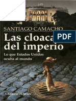 Santiago Camacho - Las Cloacas Del Imperio Lo Que EEUU Oculta Al Mundo