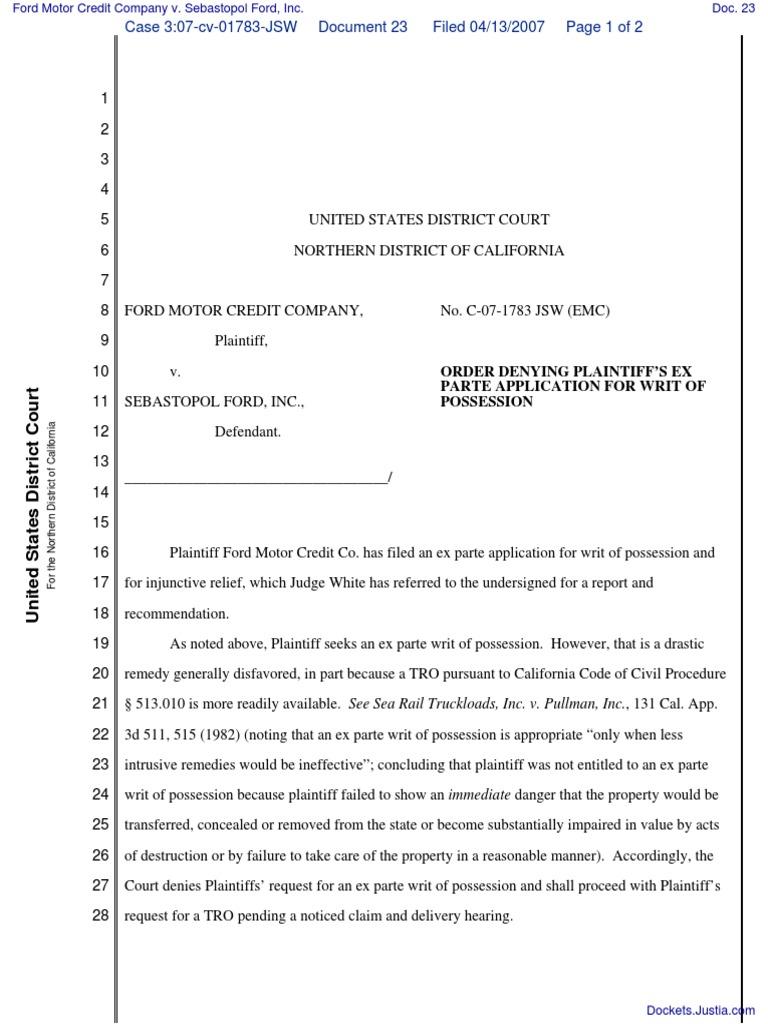 Ford motor credit company v sebastopol ford inc document no 23 ex parte writ