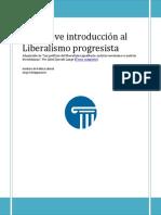 Una Breve Introduccion Al Liberalismo Progresista