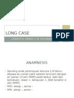 LONG CASE Luka Bakar