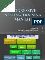Progressive Nesting Training Material