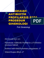Pemakaian Antibiotik Profilaksis Pada Prosedur Ginekologi