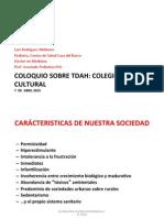 Coloquio Sobre TDAH. Luis Rodríguez