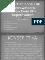 Pengertian & Tujuan Kode Etik Keperawatan