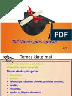 502 2015 PV T02 2 Vienkryptis Veiksmai