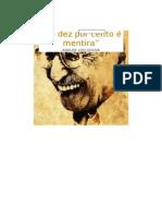 """""""Só dez por cento é mentira"""" Análise Discursiva - Manoel de Barros"""