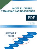 Como Hacer El Cierre y Manejar Objeciones Marzo 2012