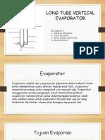 Long Tube Vertikal Evaporator