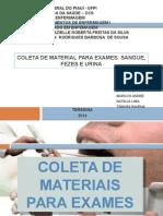 Coleta de Material Para Exames- PRONTO