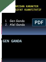 GT 7. Pola Pewarisan Karakter Yang Bersifat Kuantitatif