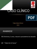 Caso Clinico - Meningite