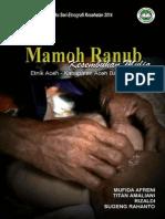 Mamoh Ranub Kesembuhan Mulia; Riset Ethnografi Kesehatan 2014 Aceh Barat