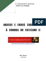 Mons Fco Bastos_Abusos e Erros Sobre a Fé à Sombra Do Vaticano II