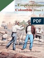 Historia del empresarismo en el nororiente de Colombia Tomo 1