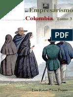 Historia del empresarismo en el nororiente de Colombia Tomo 3