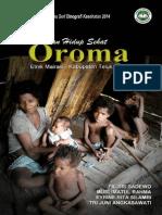 Merindukan Hidup Sehat Oroma; Riset Ethnografi Kesehatan 2014 TELUK WONDAMA