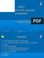 GEET a System With Unusual Properties