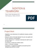 Organization & Teamwork