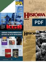 História Viva - n. 004 - Os Segredos Da Kgb - Espionagem, Repressão e Poder - o Serviço Secreto Do Regime Comunista Soviético - Corporativo