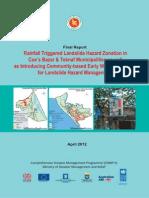 Report - Rainfall Triggered Landslide Hazard Zonation in Cox's Bazar & Teknaf Municipalities - 2012