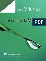Vílchez, José - El Don de La Vida