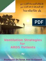 Ventilation Strategies for  ARDS Patients By  Prof.Dr.Tarek Abd El-Gawad Head of PICU ,Ain Shams University
