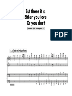 But There it is, Either You Love or You Don't [piano duet]