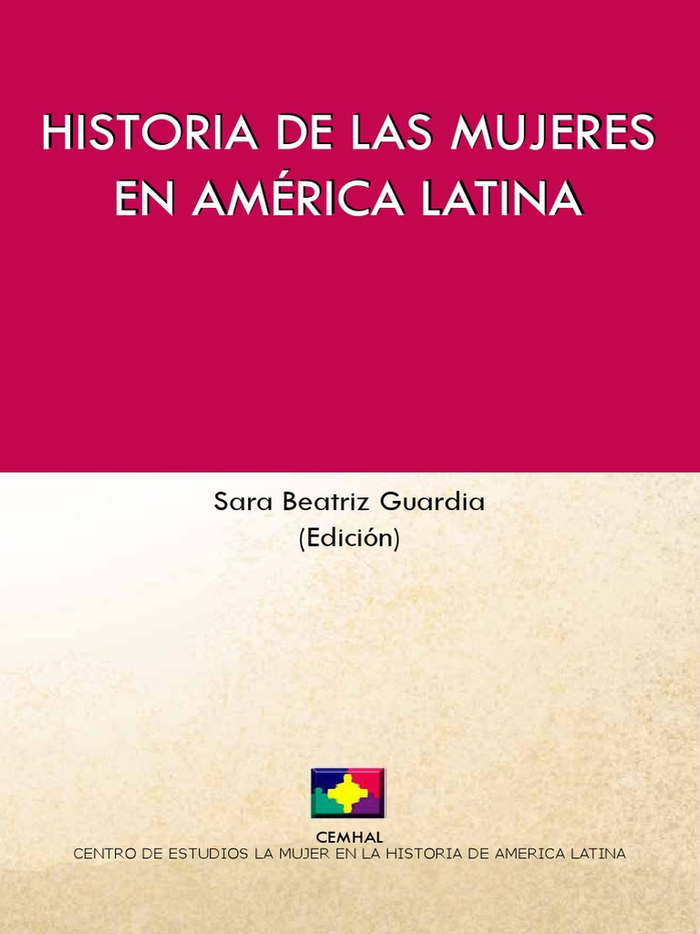 Historia de Las Mujeres en Amèrica Latina.