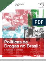 Políticas de Drogas No Brasil- A Mudança Já Começou