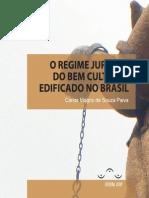 Regime Jurídico Do Bem Cultural Edificado No Brasil