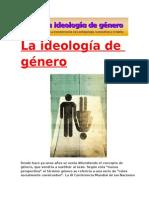 Ideología de Género. Deconstrucción de La Antropología, La Sexualidad y La Familia