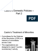 Castros Domestic Policies - Part 2