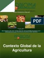Agro negocio y Soberanía Alimentaría / Presentación PROBIOMA