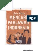 Mencari Pahlawan Indonesia - Anis Matta