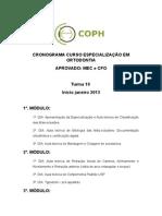 CRONOGRAMA CURSO ESPECIALIZA+ç+âO EM ORTODONTIA - GERAL