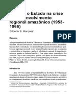 Marques - 2013 - SPVEA o Estado Na Crise Do Desenvolvimento Regional Amazônico (1953- 1966)