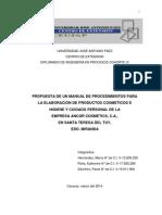 PROPUESTA DE UN MANUAL DE PROCEDIMIENTOS PARA LA ELABORACIÓN DE PRODUCTOS COSMETICOS E HIGIENE Y CUIDADO PERSONAL