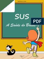 __4 Evolução Histórica Da Organização Do Sistema de Saúde No Brasil e a Construção Do Sistema Único de Saúde (SUS)