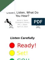listen, listen, what do you hear