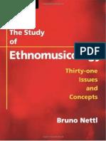 Bruno Nettl - The Study of Ethnomusicology