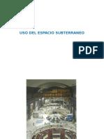 24.USO DEL ESPACIO SUBTERRANEO.ppt