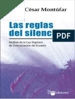 Las Reglas Del Silencio, César Montúfar